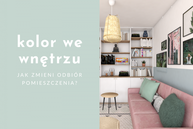 Jak kolory wpływają na wnętrza? 3 wersje jednego projektu!